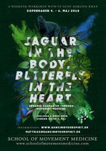 Jaguar in the Body Butterfly in the Heart @ Copenhagen, Denmark