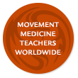Movement Medicine Teachers Worldwide link