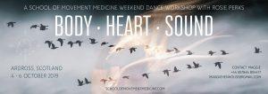 Body • Heart • Sound @ Ardross, Scotland